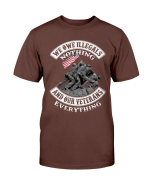 Veterans Shirt - We Owe Illegals Nothing And Our Veterans ATM-USBL22 T-Shirt - Spreadstores