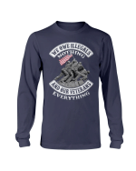 Veterans Shirt - We Owe Illegals Nothing And Our Veterans Long Sleeve - Spreadstores