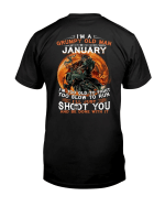 Veterans Shirt - I'm Too Old To Fight Too Slow To Run January T-Shirt - Spreadstores