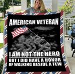 Veterans Blanket - American Veteran I Am Not The Hero But I Did Have A Honor Fleece Blanket - Spreadstores