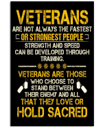 Veterans Are Not Always The Fastest Or Strongest People Matte Canvas - Spreadstores