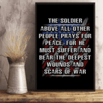 Veterans Poster - The Soldier Above All Other People Prays For Peace 24x36 Poster - Spreadstores