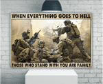 Veteran Wall Art Canvas, Gift For Veterans, When Everything Goes To Hell Those Who Stand With You Are Family Canvas - Spreadstores