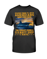 Veterans Shirt - Less Than 1% Of Americans Have Ever Seen The Sunset From A U.S. Navy Ship T-Shirt - Spreadstores