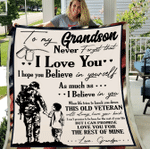 Veterans Grandson Blanket - To My Grandson Never Forget That I Love You Believe In Yourself From Grandpa Fleece Blanket - Spreadstores