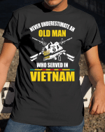 Veteran Shirt, Who Served In Vietnam Classic T-Shirt, Father's Day Gift For Dad KM1204 - Spreadstores