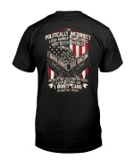 Veteran Shirt, I Am Politically Incorrect I Say Merry Christmas, God Bless America, I Own Guns Eat Bacon T-Shirt - Spreadstores