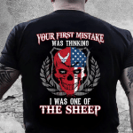 Veteran Shirt, U.S Air Force Shirt, Your First Mistake Was Thinking I Was One Of The Sheep T-Shirt KM0107 - Spreadstores