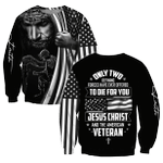 Veteran Sweatshirt, Only Two Defining Forces Have Ever Offered To Die For You 3D All Over Printed Sweatshirts - Spreadstores