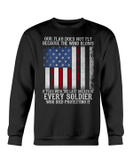 Veteran Sweatshirt - Our Flag Does Not Fly Because The Wind Crewneck Sweatshirt - Spreadstores