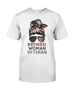 Veteran Shirt, Female Veteran, The Retired Woman Veteran Unisex T-Shirt KM0106 - Spreadstores