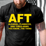Veteran Shirt, Trending Shirt, AFT You Know The Thing T-Shirt KM3006 - Spreadstores