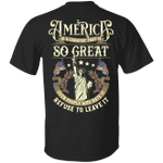 Veteran Shirt, Father's Day Shirt, America Is A Country That Is So Great T-Shirt KM2805 - Spreadstores