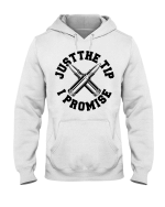 Veteran Shirt, Veteran's Day Gift, Just The Tip I Promise Hoodies - Spreadstores