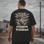 Veteran Shirt, Don't Ever Think That The Reason I Am Peaceful Shirt - Spreadstores
