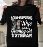 Veteran Shirt, Unisex Shirt, Long-Suffering Wife Of A Grumpy Old Veteran T-Shirt - Spreadstores