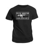 Veteran Shirt, Gun Shirts, Dad Shirt, Fuck Around And Find Out T-Shirt KM2206 - Spreadstores