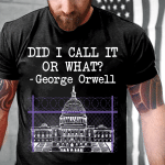 Veteran Shirt, Trump Shirt, Did I Call It Or What? T-Shirt KM0408 - Spreadstores