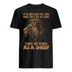 Veteran Shirt, Father's Day Shirt, It Is Better To Live One Day As A Lion T-Shirt KM2705 - Spreadstores