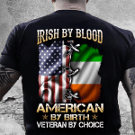 Veteran Shirt, Father's Day Shirt, Irish By Blood American By Birth T-Shirt KM2805 - Spreadstores
