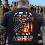 Veteran Shirt, Marine Shirt, He Is Not Just A Marine He Is My Father in Law T-Shirt - Spreadstores