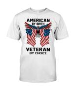 Veteran T-Shirt, American By Birth, Veteran By Choice T-Shirt - Spreadstores