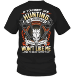 Veteran Shirt, Hunter Shirt, If You Don't Like Hunting, Father's Day Gift For Dad KM1404 - Spreadstores