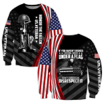Veteran Sweatshirt, If You Haven't Risked Coming Home Under A Flag All Over Printed Sweatshirts - Spreadstores