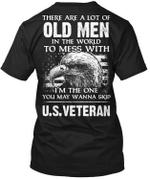 Veteran Shirt, Veteran Day Gift, Veterans Day Unisex T-Shirt, U.S Veteran, The One You Wanna Skip T-Shirt - Spreadstores
