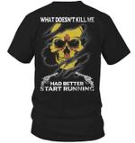 Veteran Shirt, Gun Shirt, New Mexico, What Doesn't Kill Me Had Better Start Running T-Shirt KM0307 - Spreadstores