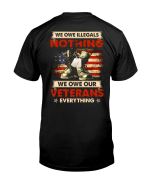 Veteran Shirt, We Owe Illegals Nothing We Owe Our Veterans Everything V2 T-Shirt KM2308 - Spreadstores