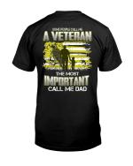 Veteran Shirt, Gifts For Veteran, Veteran Dad, Some People Call Me A Veteran T-Shirt KM2905 - Spreadstores