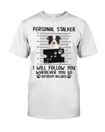 Australian Shepherd Personal Stalker - Standard T-Shirt