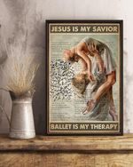 Ballet Jesus Is My Savior Ballet Is My Therapy Vertical Canvas