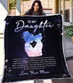 Blanket  To My Daughter Blanket - Gift For My Baby Girl - Blanket Gift For Daughter From Mom - Birthday Gift For Daughter
