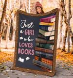 Book Lovers Blanket - Just A Girl Who Loves Books Fleece Blanket