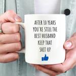 10th Anniversary Mug, 10th Anniversary Gift for Husband, His, Couple, Gift for 10 Year Anniversary, 10th Year Marriage