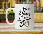 2nd Anniversary Mug, Gift for Husband, Him, Couple, Gift for 2 Year Anniversary