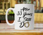 33rd Anniversary Mug, Gift for Husband, Him, Couple, Gift for 33 Year Anniversary