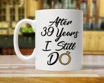 39th Anniversary Mug, Gift for Husband, Him, Couple, Gift for 39 Year Anniversary