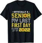 Back to school 2021 - My Last First Day od School Senior Class of 2022 Shirt