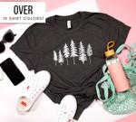 Pine Tree Shirt Women Birthday Gift - Pine Tree Tshirt - Pine Tree Gift for Mom - Pine Tree Tee Shirt for Mom - Outdoor T Shirt for Women