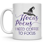 Funny Halloween Fall Autumn Season Coffee Mug, Witch Hocus Pocus I Need Coffee to Focus Gift for Friend, Mom, Sister, Coworker