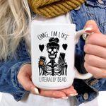 Halloween Mugs, OMG I'm Like Literally Dead, Skeleton, Pumpkin Spice Mug, Fall Mugs, Mom Life, Basic Witch, Fall Mug