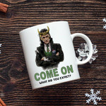 LOKI God Of Mischief, Come On What Did You Expect Loki, Marvel Avengers Mug, Loki Coffee Mug, Funny Loki Gift, Loki Marvel Fan, TVA