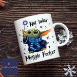 Ravenclaw, Gryffindor, Slytherin, Hufflepuff Mugs, Not Today Mugle Fucker, Baby Yoda Mug, Yoda Harry Potter, Star Wars, Harry Potter Mug