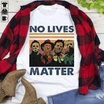 No Lives Matter Shirt, Halloween Shirt, Halloween Gifts, Halloween Tshirt, Funny Halloween T Shirt, Horror Character Tee Shirt Gift