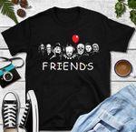 Friends Shirt, Halloween Shirt, Movie Lover, Horror, Saw, IT, Chucky, Michael Myers, Jason Voorhees, Ghost Face, Freddy Krueger