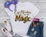 Disney Cast Members are the Magic Bella and Canvas Soft Shirt