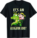 It's An Alligator Loki Cute God Of Mischief Variant Funny T-Shirt